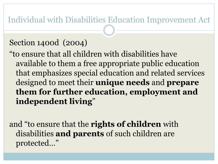 Individual with Disabilities Education Improvement Act