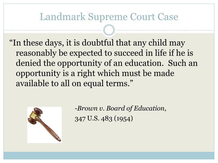 Landmark Supreme Court Case