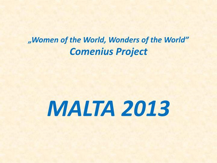 Women of the world wonders of the world comenius project