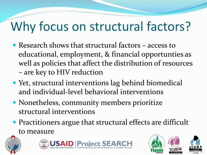 Why focus on structural factors?
