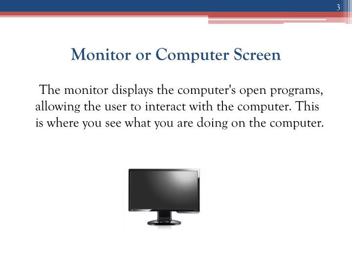 Monitor or Computer Screen