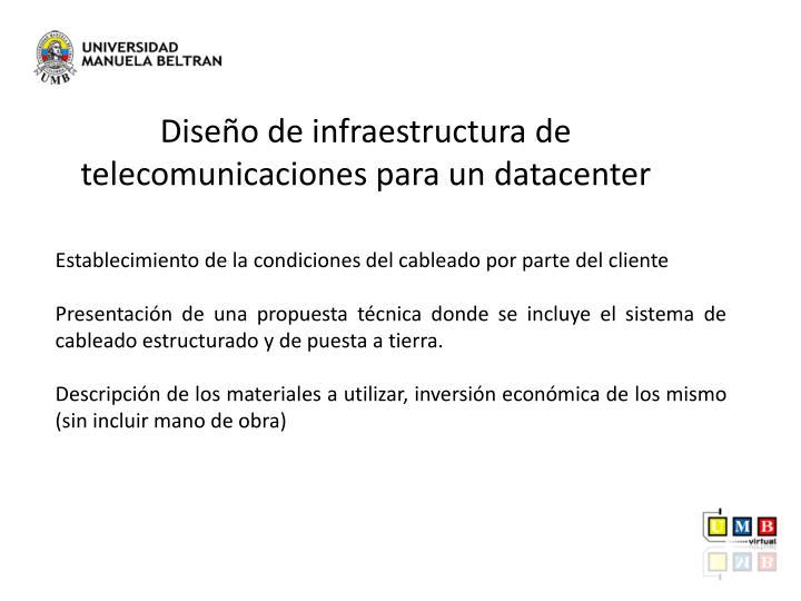 Diseño de infraestructura de telecomunicaciones para un