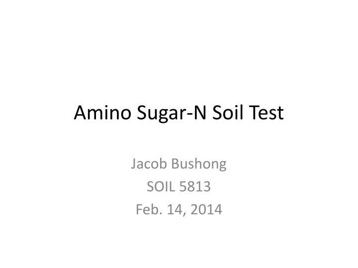 Amino sugar n soil test