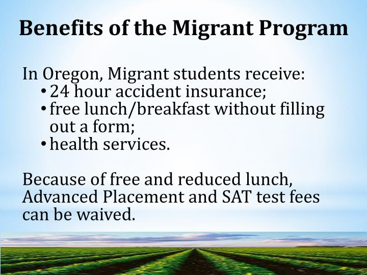 Benefits of the Migrant Program
