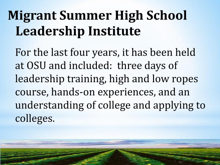 Migrant Summer High School Leadership Institute