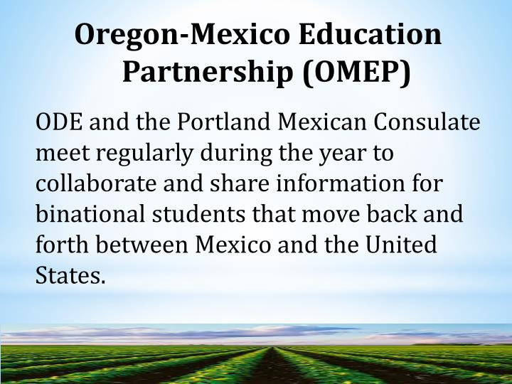 Oregon-Mexico Education Partnership (OMEP)