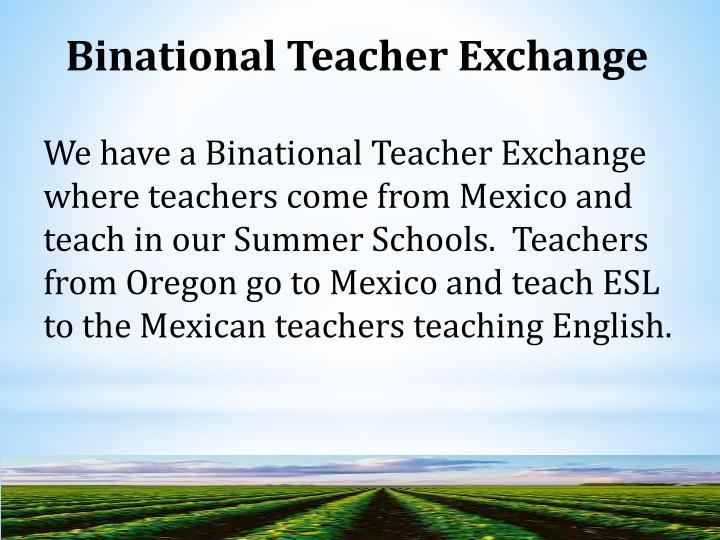 Binational Teacher Exchange