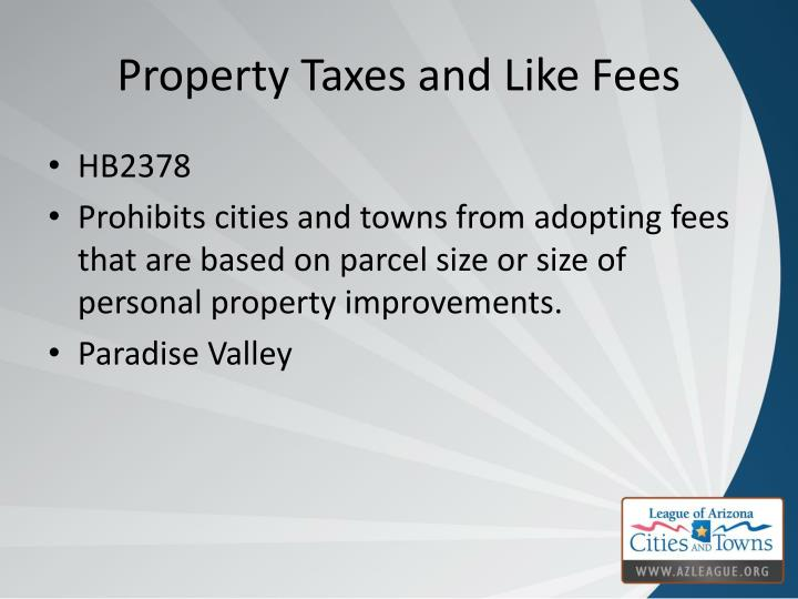 Property Taxes and Like Fees