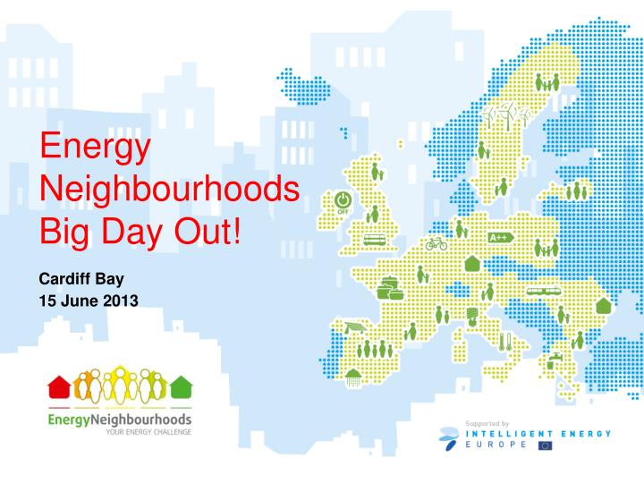 Energy neighbourhoods big day out