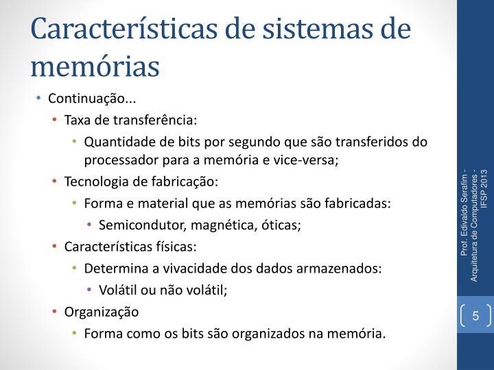Características de sistemas de memórias