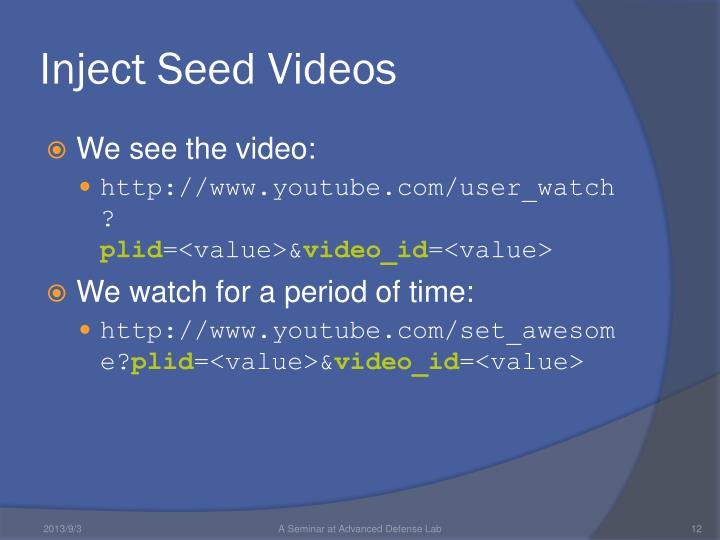 Inject Seed Videos