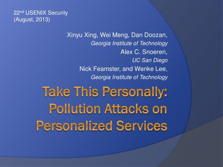 Take this personally pollution attacks on personalized services