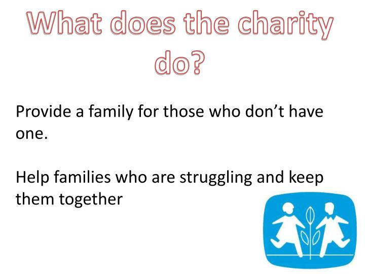 What does the charity do?