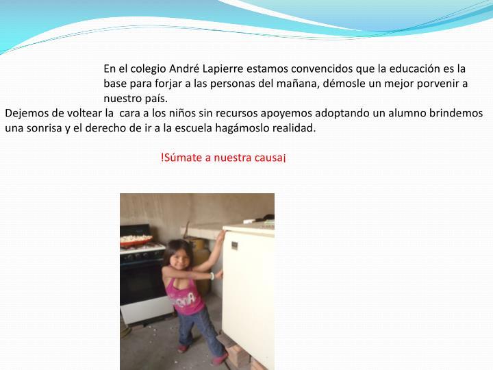 En el colegio André