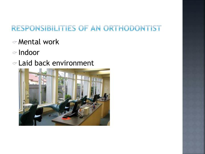 Responsibilities of an orthodontist