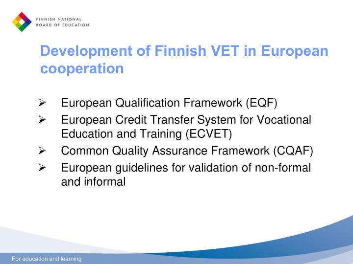 Development of Finnish VET in European cooperation