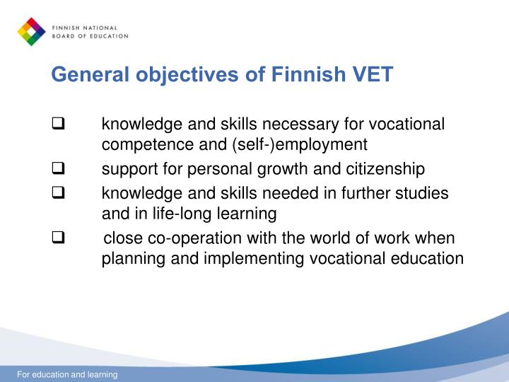 General objectives of Finnish VET