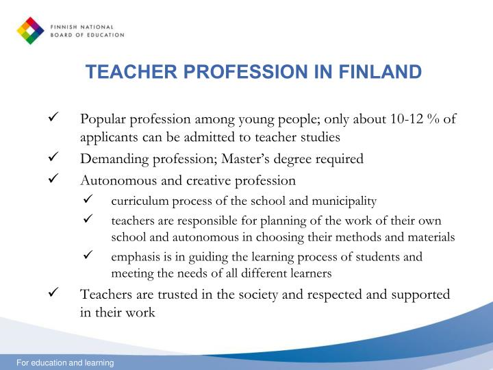 TEACHER PROFESSION IN FINLAND