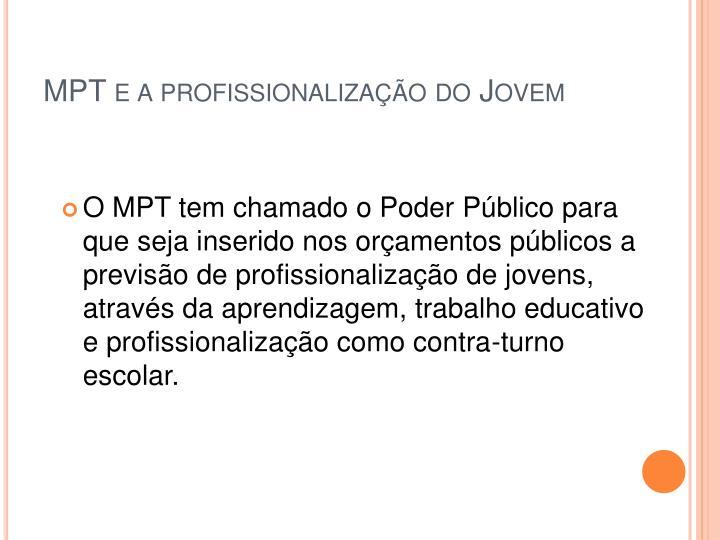 MPT e a profissionalização do Jovem
