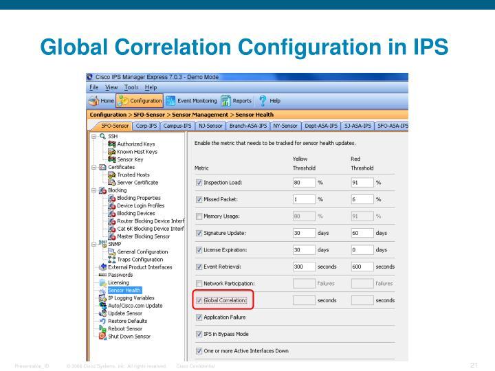 Global Correlation Configuration in IPS