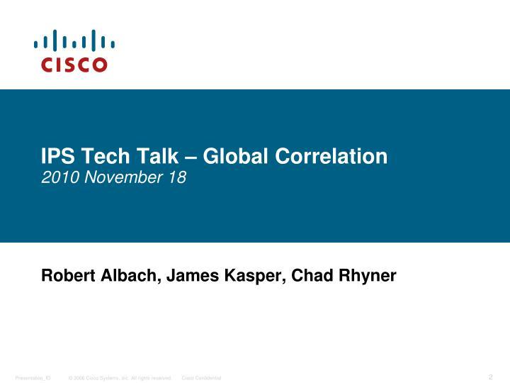 IPS Tech Talk – Global Correlation