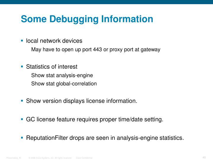 Some Debugging Information