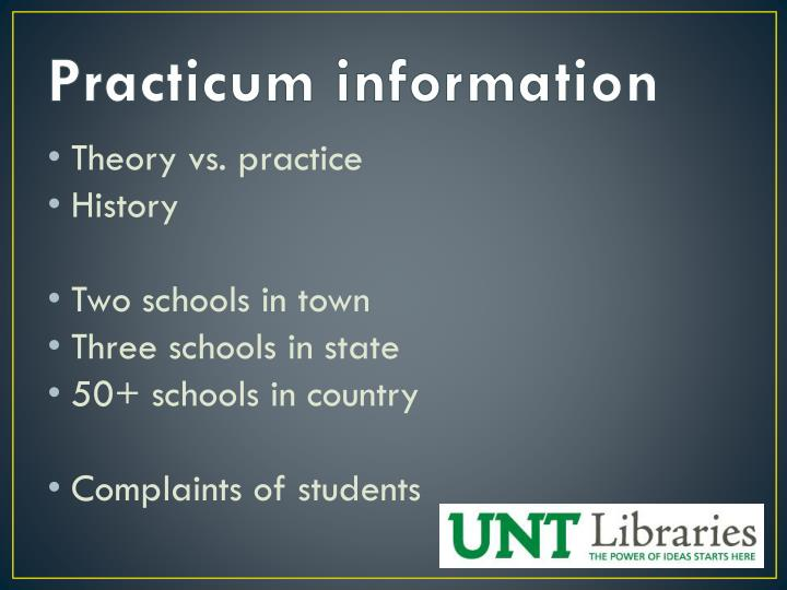 Practicum information