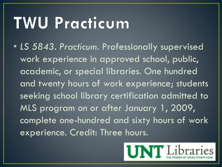 TWU Practicum