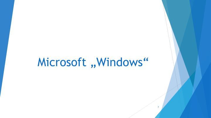 "Microsoft ""Windows"""