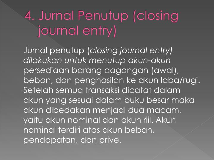 4 jurnal penutup closing journal entry