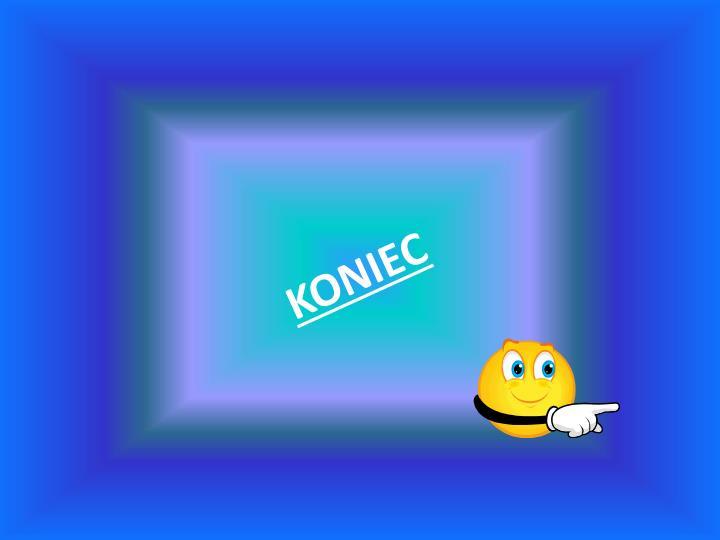 KONIEC