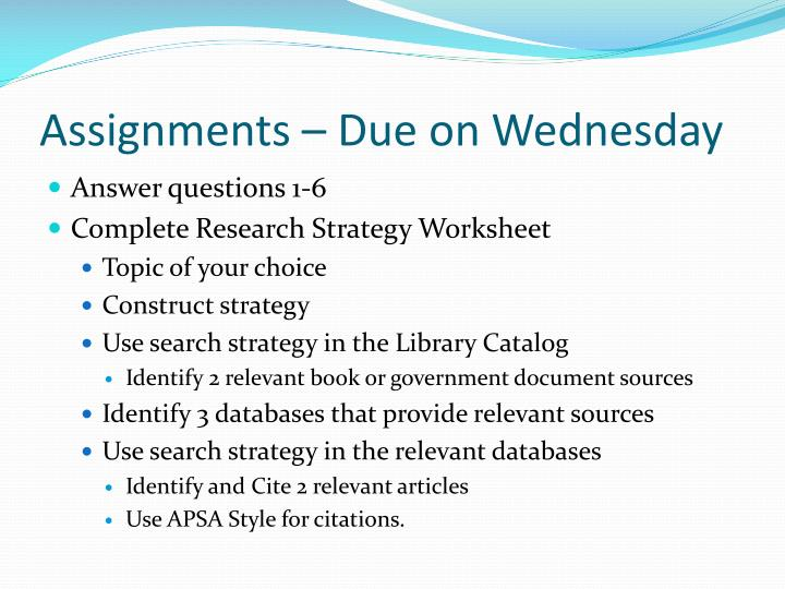 Assignments – Due on