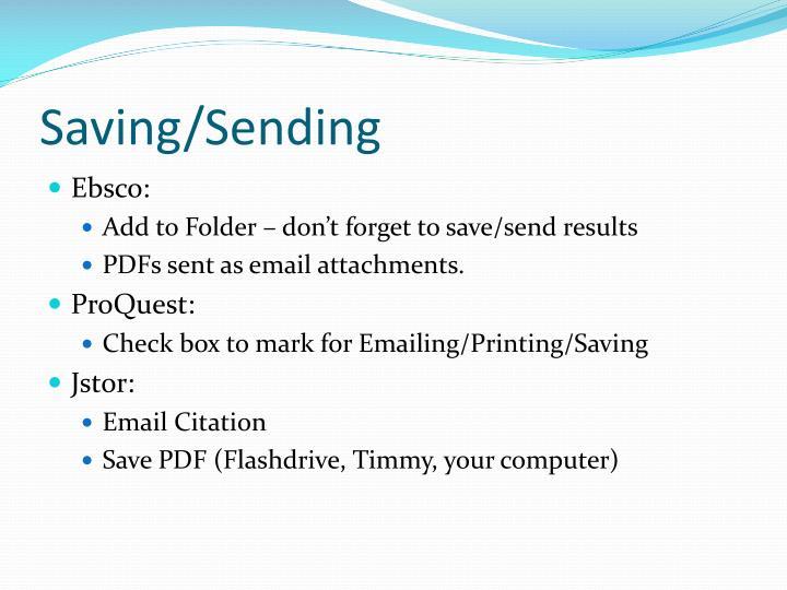 Saving/Sending