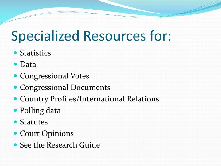 Specialized Resources for: