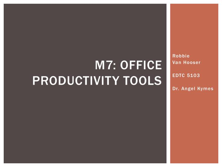 M7 office productivity tools