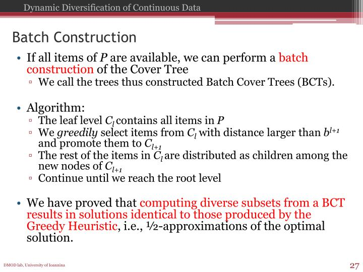 Batch Construction