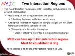 two interaction regions