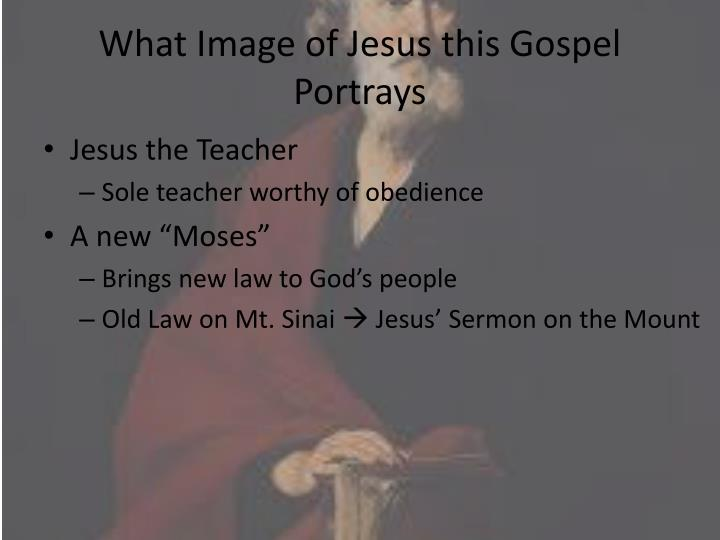 What Image of Jesus this Gospel Portrays