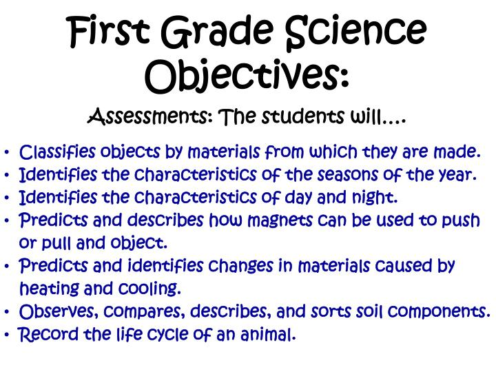 First Grade Science Objectives:
