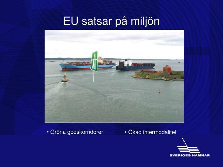 EU satsar på miljön