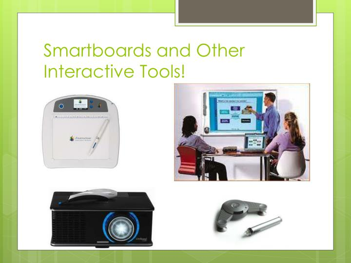 Smartboards and