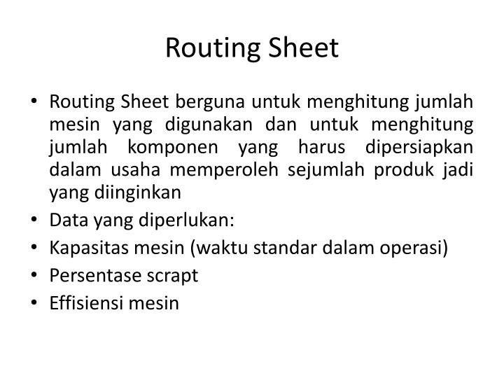 Routing Sheet