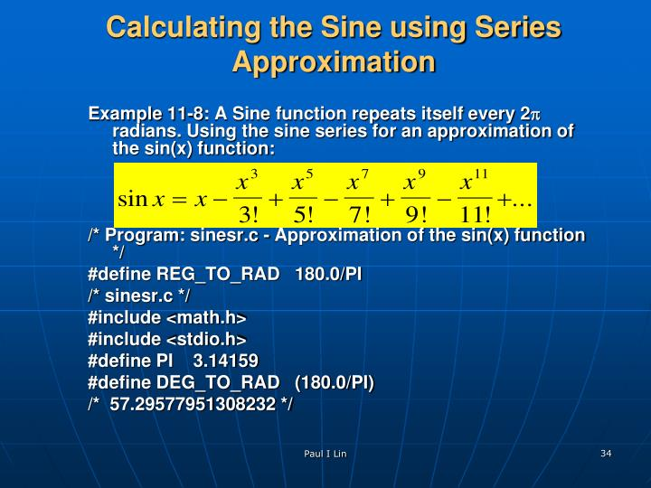 Calculating the Sine using Series  Approximation