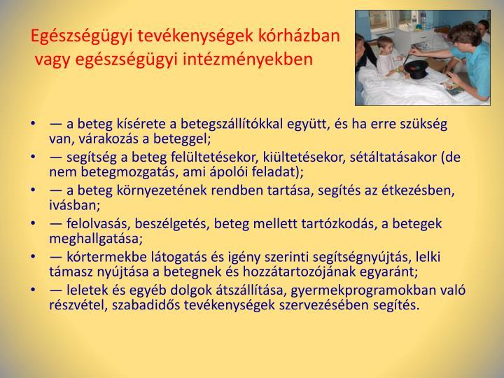 Egészségügyi tevékenységek kórházban