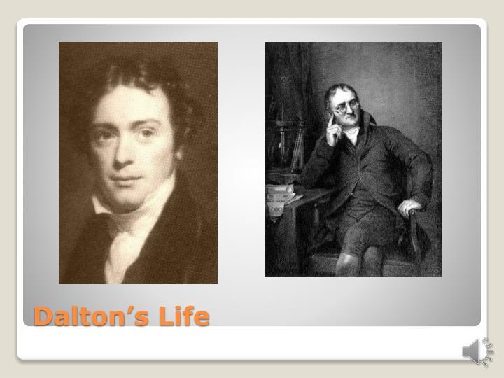 Dalton's Life