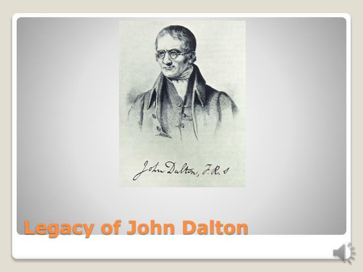 Legacy of John Dalton