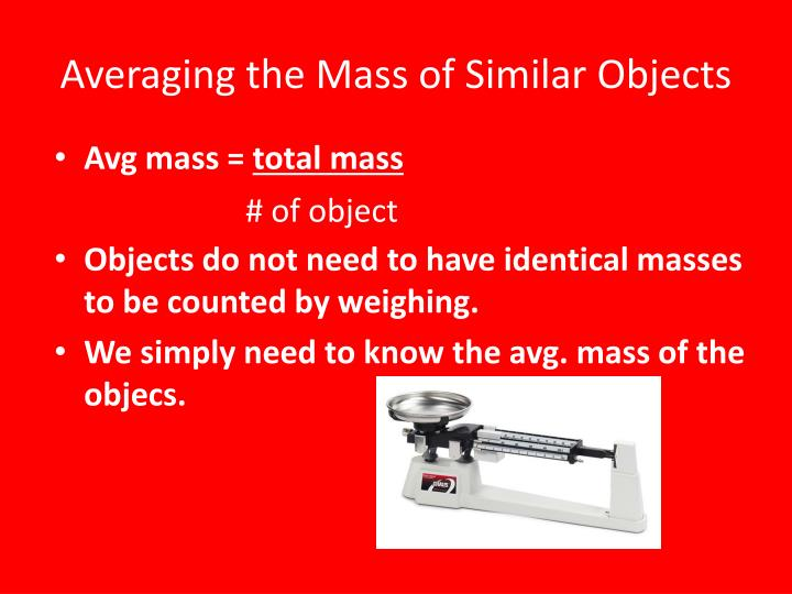 Averaging the mass of similar objects