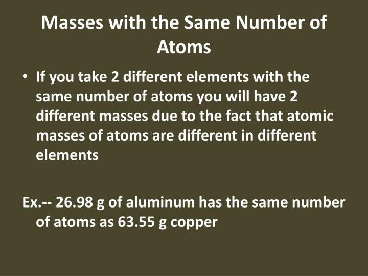 Masses with the Same Number of Atoms
