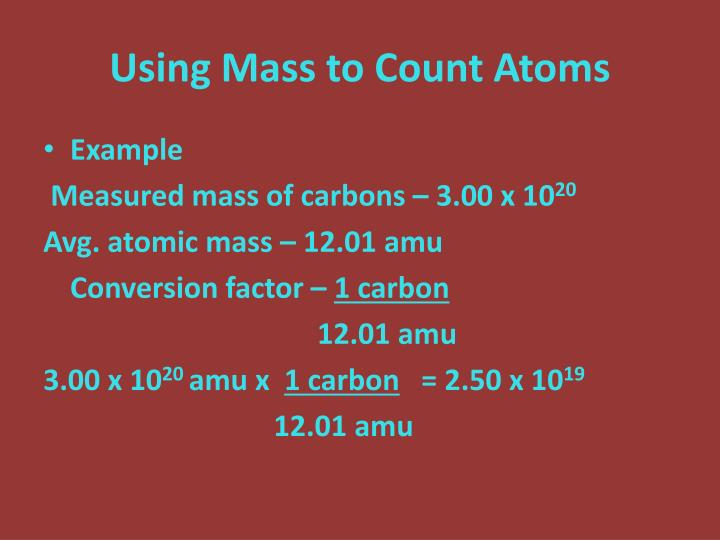 Using Mass to Count Atoms
