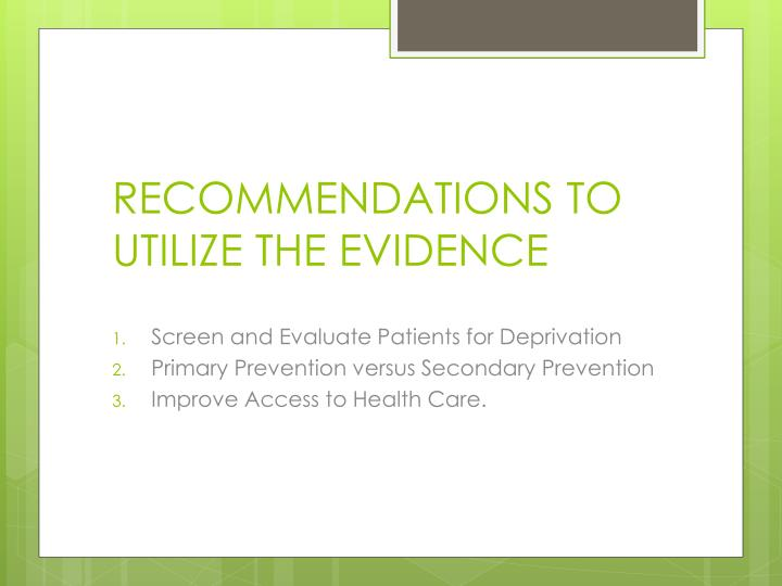 RECOMMENDATIONS TO UTILIZE THE EVIDENCE